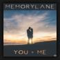 Memorylane - You & Me