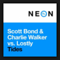 Scott Bond & Charlie Walker vs. Lostly - Tides
