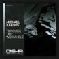 Michael Kaelios - Through The Wormhole