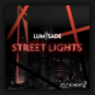 Lumisade - Street Lights
