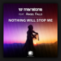 Maratone feat. Angel Falls - Nothing Will Stop Me