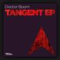 Doctor Boom - Tangent EP