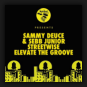 Sebb Junior feat. Sammy Deuce - Streetwise/ Elevate The Groove