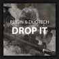 Reigin & Duotech - Drop It