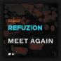 Refuzion - Meet Again