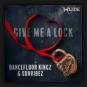 Dancefloor Kingz & Sunvibez - Give Me A Lock