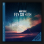 Naptone - Fly So High