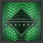 3 Are Legend x W&W - Khaleesi