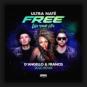 Ultra Naté - Free (Live Your Life) (D'Angello & Francis 2020 Remix)