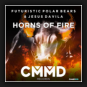 Futuristic Polar Bears & Jesus Davila - Horns Of Fire