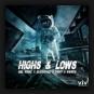 Abel Romez x BlackBonez x Danny & Maurice - Highs & Lows