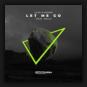 Alok & KSHMR feat. MKLA - Let Me Go