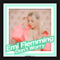 Emi Flemming - Don't Worry