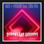 Max + Johann feat. Zina Ida - Demons Say Goodbye