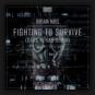 Brian NRG - Fighting To Survive (Dark Rehab Remix)