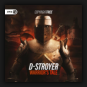 D-Stroyer - Warriors Tale