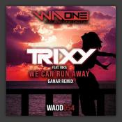 We Can Run Away (Ganar Remix)