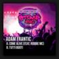 Adam Frantic feat. MC Robbie - Come Alive