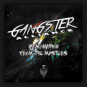 Gangster Alliance - Combination From The Masters