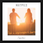 Matpils - Together
